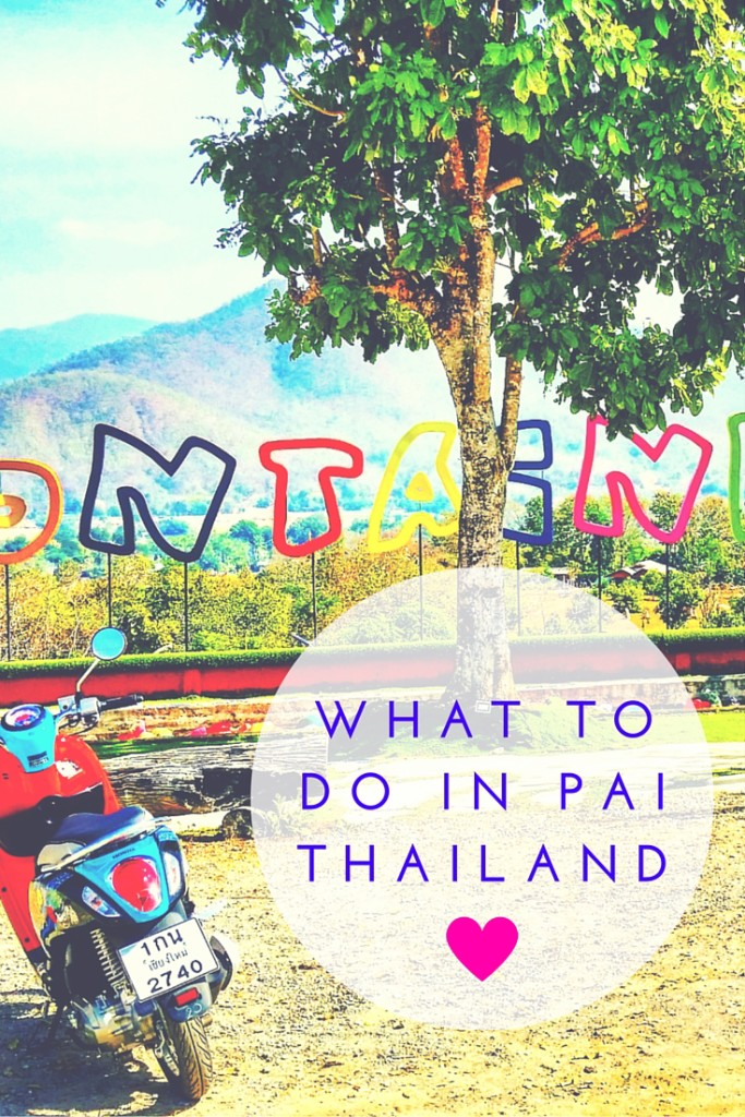 What To Do In Pai Thailand