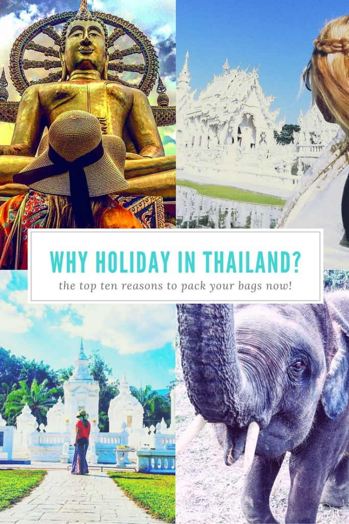 top reasons to holiday in thailand