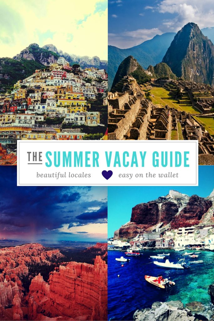 Summer Vacation guide
