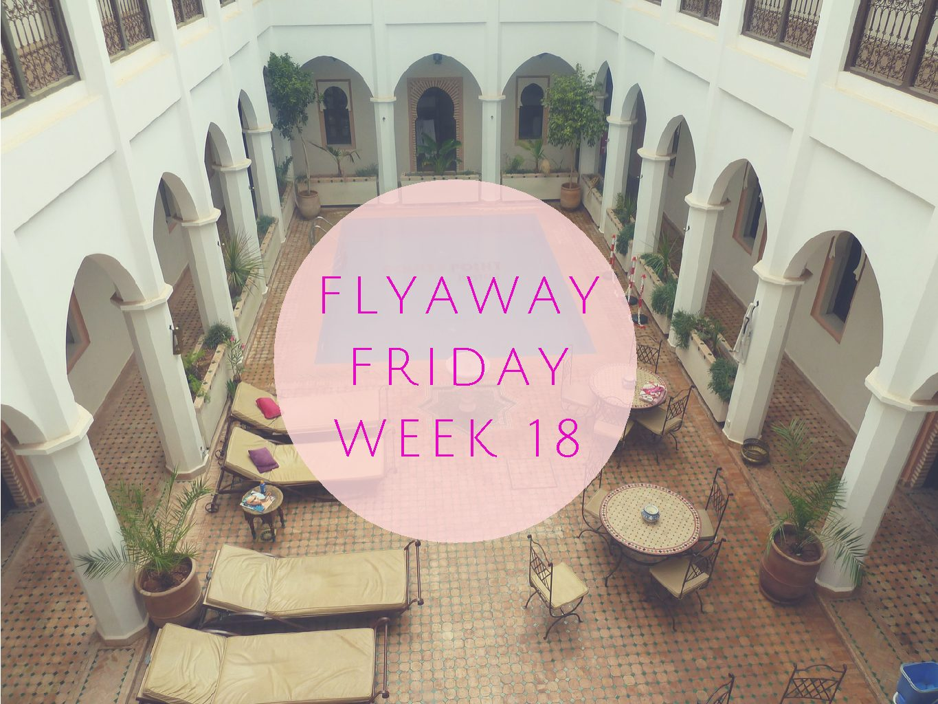 Fly Away Friday # 18 Blog Link Up