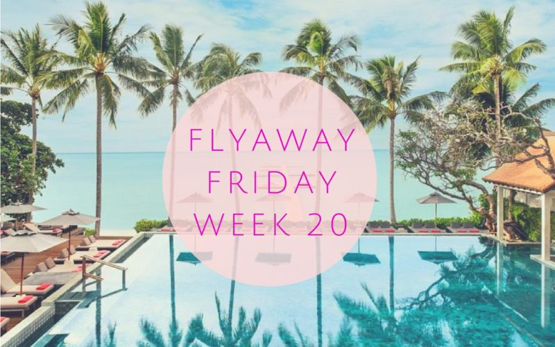 #FlyAwayFriday Blog Link Up #20
